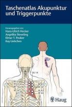 Taschenatlas Akupunktur und Triggerpunkte.