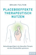 Placeboeffekte therapeutisch nutzen.