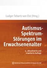 Autismus-Spektrum-Störungen im Erwachsenenalter.