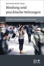 Bindung und psychische Störungen.