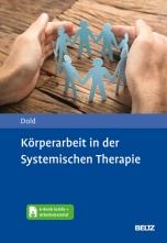 Körperarbeit in der Systemischen Therapie.