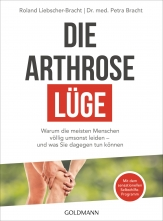 Dr. med. Petra Bracht: Die Arthrose-Lüge.